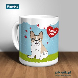 Kubek French Bulldog I woof You